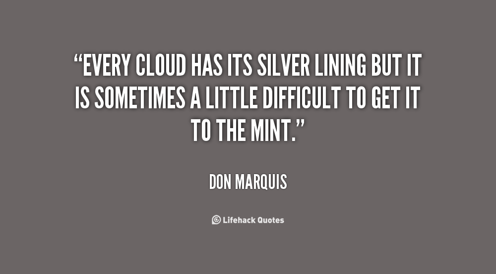 Picture from Bing Photos Public Domain; Quote by Don Marquis